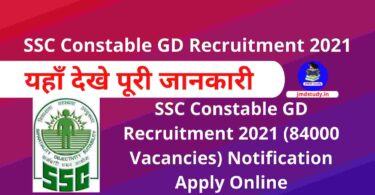 SSC Constable GD Recruitment 2021 (84000 Vacancies) Apply Online