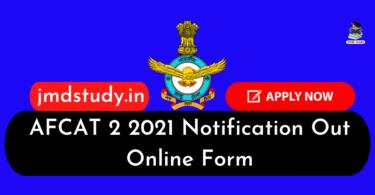 AFCAT Bharti 2021 : AFCAT 2 2021 Notification Out Online Form, Eligibility