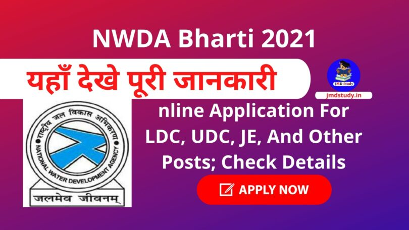 NWDA Bharti 2021 : Online Application For LDC, UDC, JE, And Other Posts; Check Details