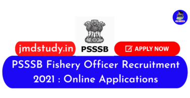 PSSSB Fishery Officer Recruitment 2021 Online Applications
