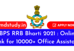 IBPS RRB Bharti 2021 : Online Link for 10000+ Office Assistant