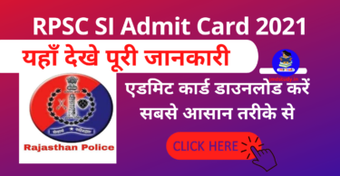RPSC SI Admit Card 2021 Exam Date