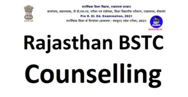 BSTC Counselling 2021 Seat Allotment, Date, Process, Fee